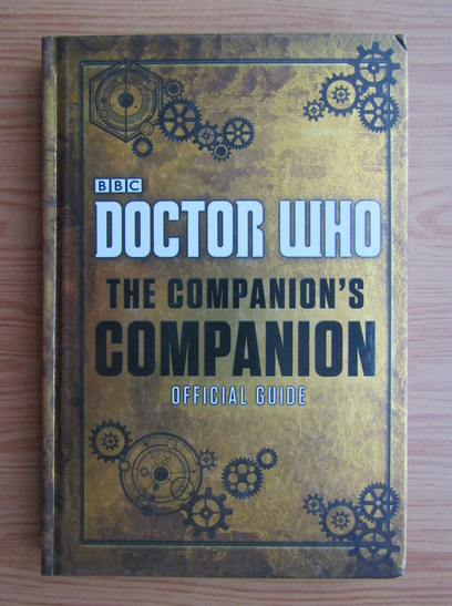 Anticariat: Doctor Who. The companion's companion official guide