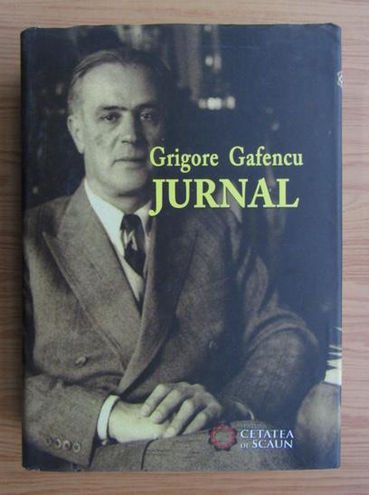 Anticariat: Grigore Gafencu - Jurnal