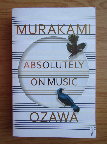 Anticariat: Haruki Murakami - Absolutely on music
