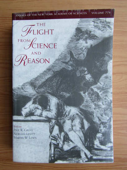 Anticariat: Paul R. Gross - The flight from science and reason