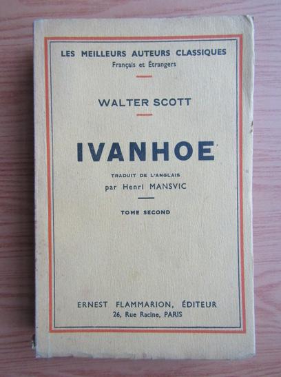 Anticariat: Walter Scott - Ivanhoe (volumul 2, 1933)