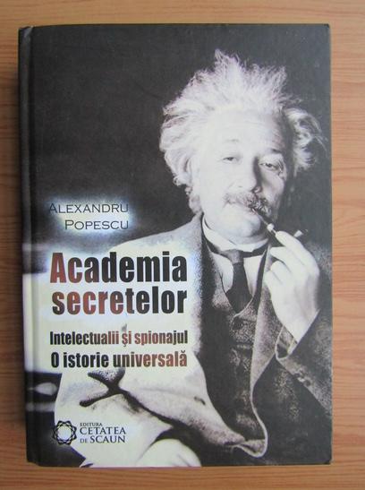 Anticariat: Alexandru Popescu - Academia secretelor