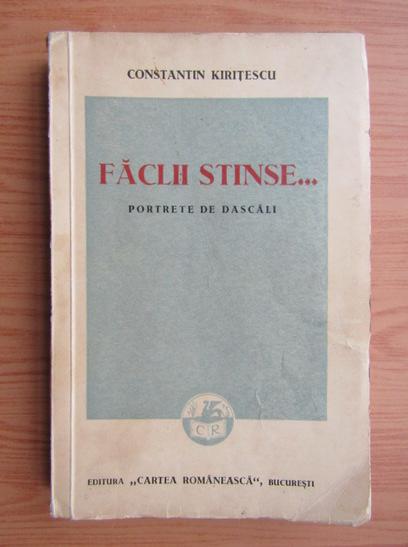 Anticariat: Constantin Kiritescu - Faclii stinse (1938)