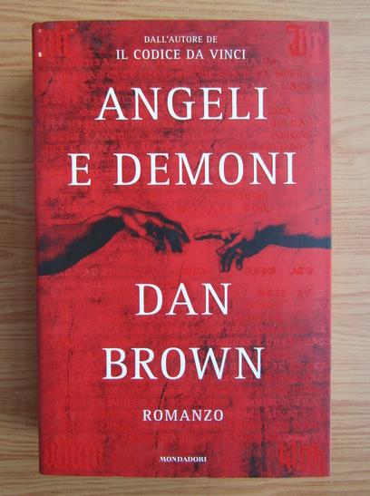 Anticariat: Dan Brown - Angeli e demoni