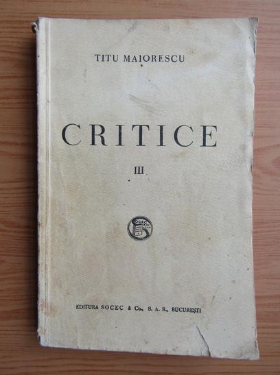 Anticariat: Titu Maiorescu - Critice (volumul 3, 1930)