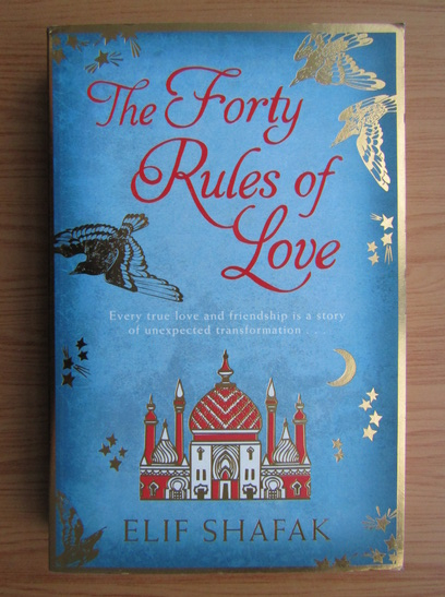 Anticariat: Elif Shafak - The forty rules of love