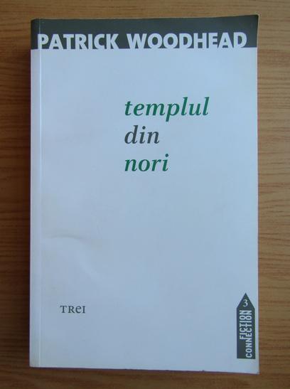 Anticariat: Patrick Woodhead - Templul din nori