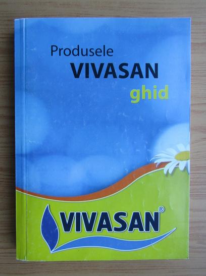 Anticariat: Produsele Vivasan ghid