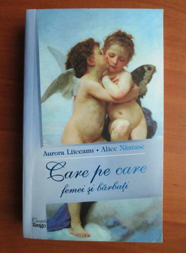 Anticariat: Aurora Liiceanu - Care pe care. Femei si barbati