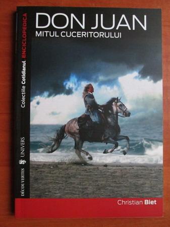 Anticariat: Christian Biet - Don Juan. Mitul cuceritorului