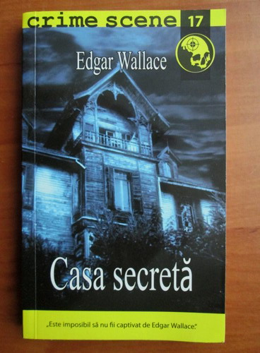 Anticariat: Edgar Wallace - Casa secreta