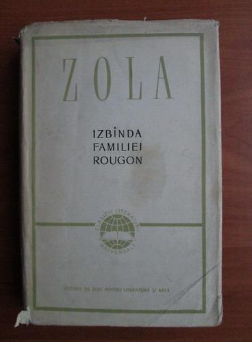 Anticariat: Emile Zola - Izbanda familiei Rougon