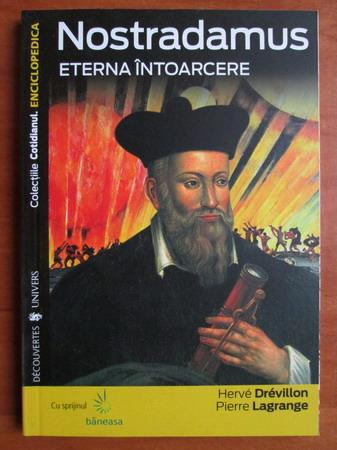 Anticariat: Herve Drevillon - Nostradamus. Eterna intoarcere