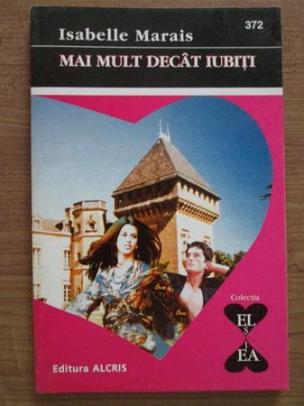 Anticariat: Isabelle Marais - Mai mult decat iubiti