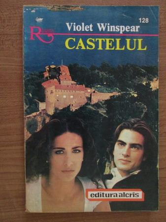 Anticariat: Violet Winspear - Castelul