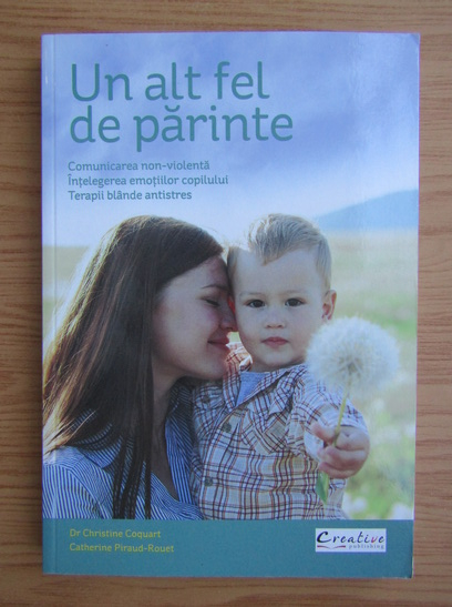 Anticariat: Christine Coquart - Un altfel de parinte