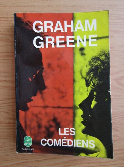 Anticariat: Graham Greene - Les comediens