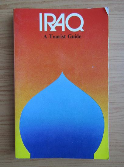 Anticariat: Iraq. A tourist guide