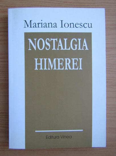 Anticariat: Mariana Ionescu - Nostalgia Himerei