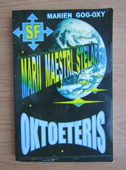 Anticariat: Marien Gog-Oxy - Marii maestri stelari