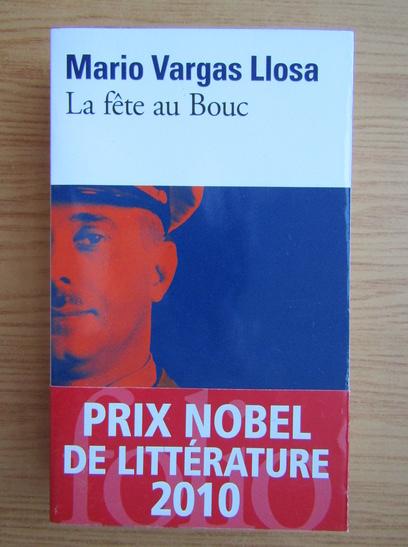 Anticariat: Mario Vargas Llosa - La fete au Bouc