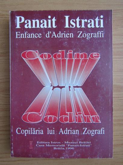 Anticariat: Panait Istrati - Codin. Copilaria lui Adrian Zografi (editie bilingva)