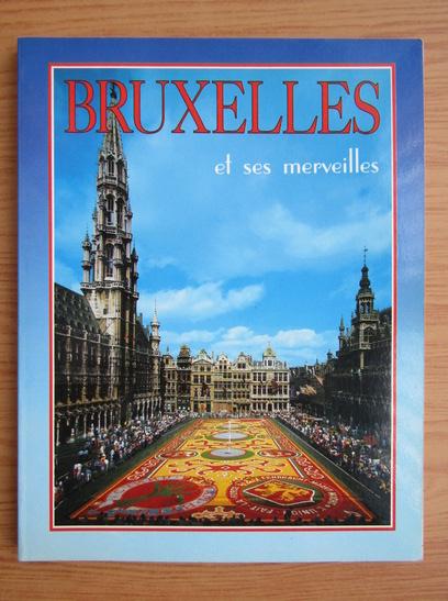 Anticariat: Bruxelles et ses merveilles