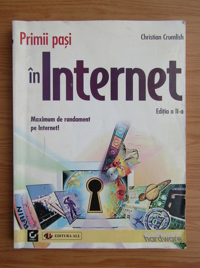 Anticariat: Christian Crumlish - Primii pasi in internet