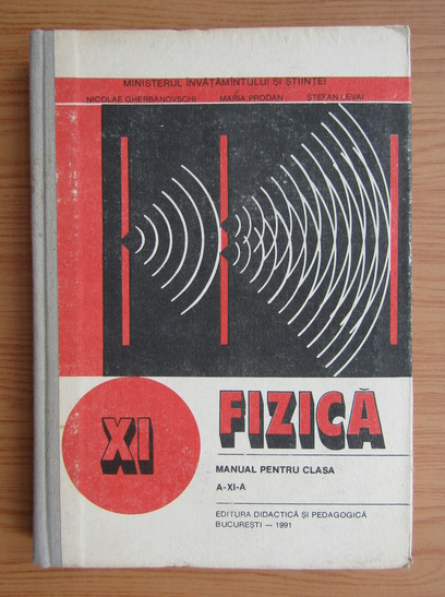 Anticariat: Nicolae Gherbanovschi - Fizica