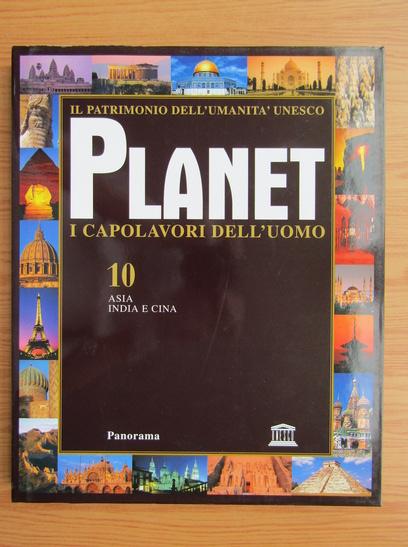 Anticariat: Planet i capolavori dell'uomo (volumul 10)