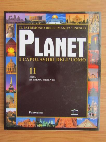 Anticariat: Planet i capolavori dell'uomo (volumul 11)