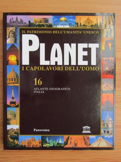 Anticariat: Planet i capolavori dell'uomo (volumul 16)