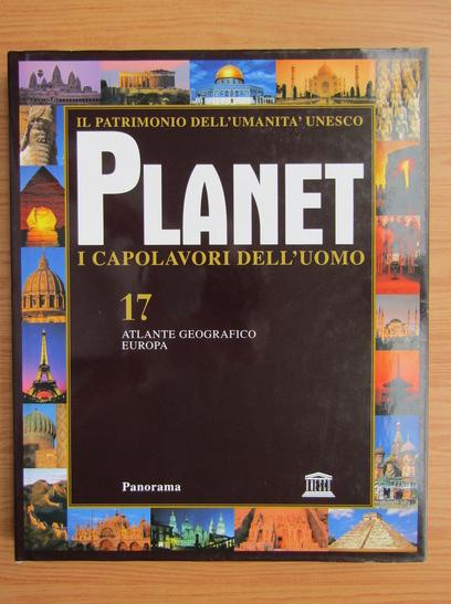 Anticariat: Planet i capolavori dell'uomo (volumul 17)