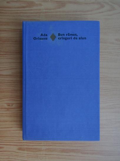 Anticariat: Ada Orleanu - Bun ramas, cranguri de alun