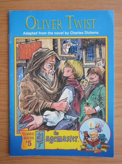 Anticariat: Charles Dickens - Oliver Twist. The Pagemaster