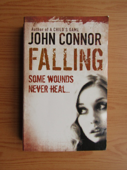 Anticariat: John Connor - Falling