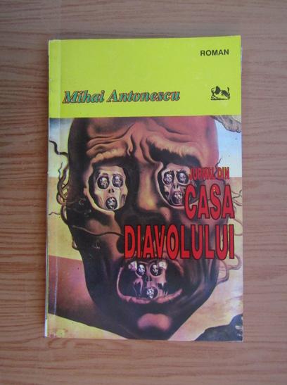 Anticariat: Mihai Antonescu - Jurnal din casa diavolului