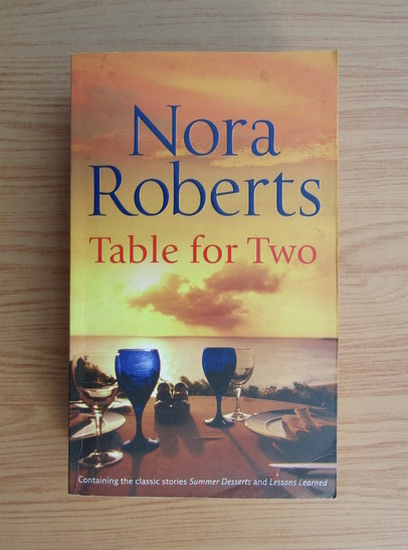 Anticariat: Nora Roberts - Table for two