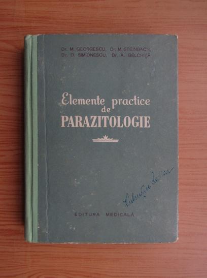 Anticariat: M. Georgescu - Elemente practice de parazitologie