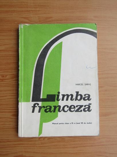 Anticariat: Marcel Saras - Limba franceza. Manual pentru clasa a XI-a