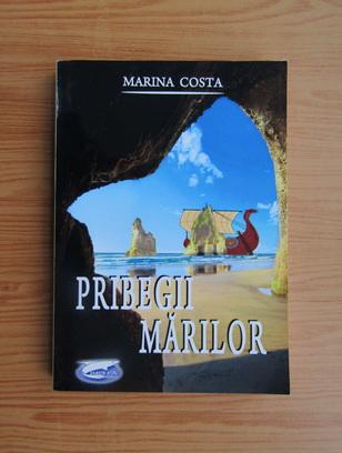 Anticariat: Marina Costa - Pribegii marilor