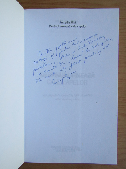 Anticariat: Pompiliu Mita - Destinul urmeaza calea apelor (cu autograful autorului)