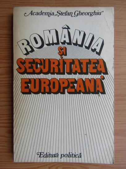 Anticariat: Constantin Vlad - Romania si securitatea europeana