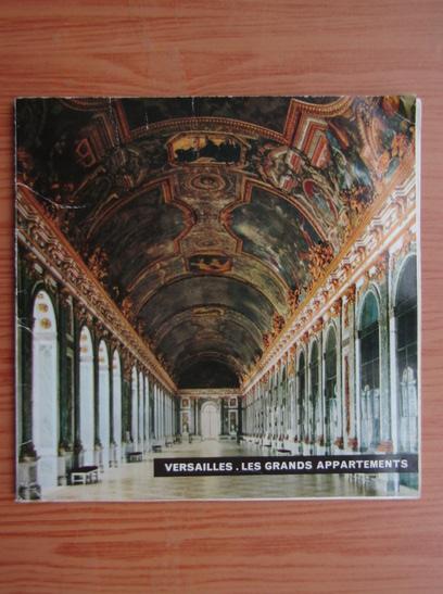 Anticariat: Gerald Van der Kemp - Versailles les Grands Appartements