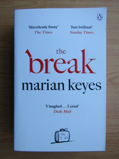 Anticariat: Marian Keyes - The break