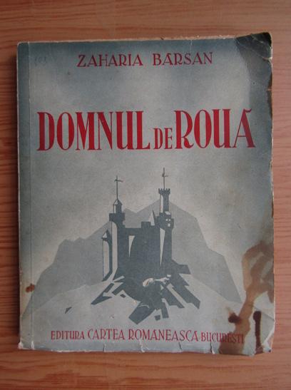 Anticariat: Zaharia Barsan - Domnul de roua (1938)