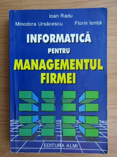 Anticariat: Ioan Radu - Informatica pentru managementul firmei