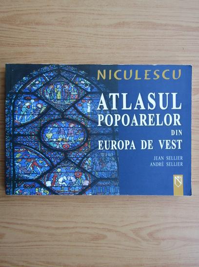Anticariat: Jean Sellier - Atlasul popoarelor din Europa de Vest