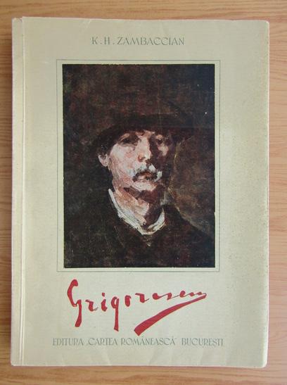 Anticariat: K. H. Zambaccian - Grigorescu