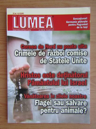 Anticariat: Revista Lumea, an XXIII, nr. 10 (265), 2017